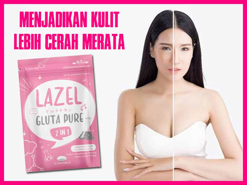 Lazel-Gluta-Pure-Manfaat